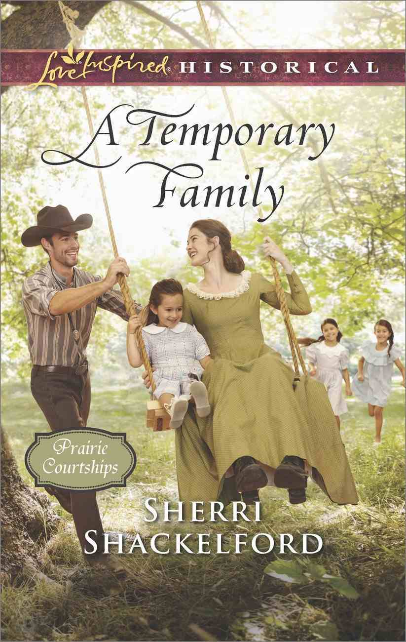 A Temporary Family (Love Inspired Series Historical) eBook