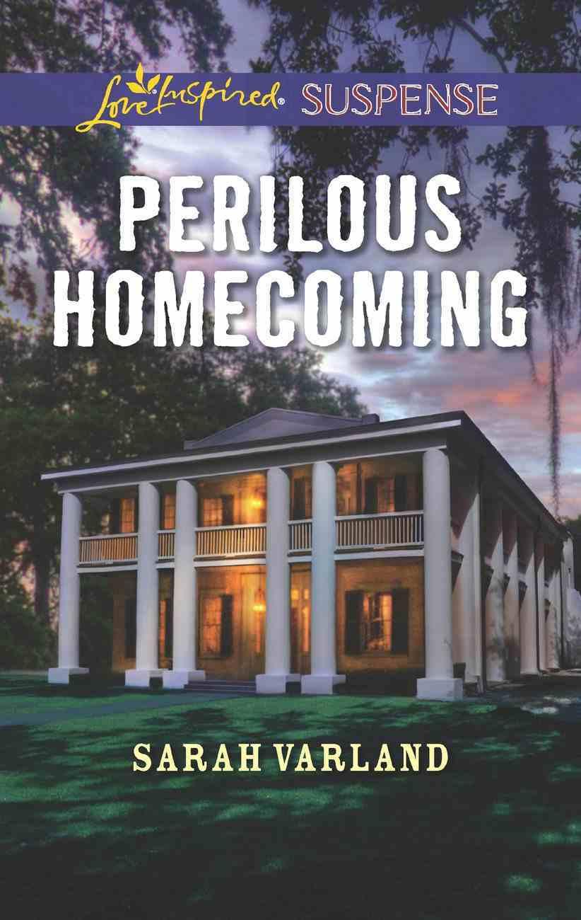 Perilous Homecoming (Love Inspired Suspense Series) eBook