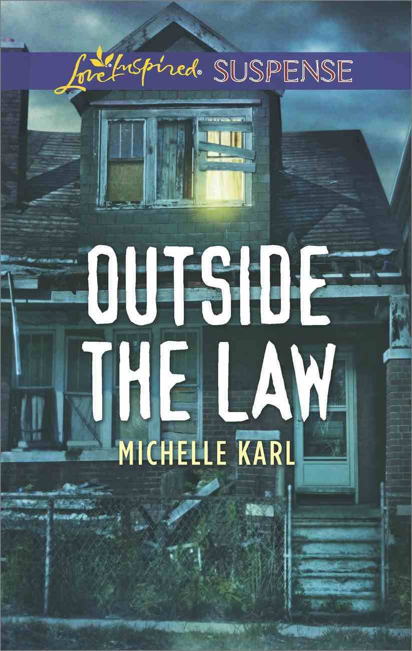 Outside the Law (Love Inspired Suspense Series) eBook