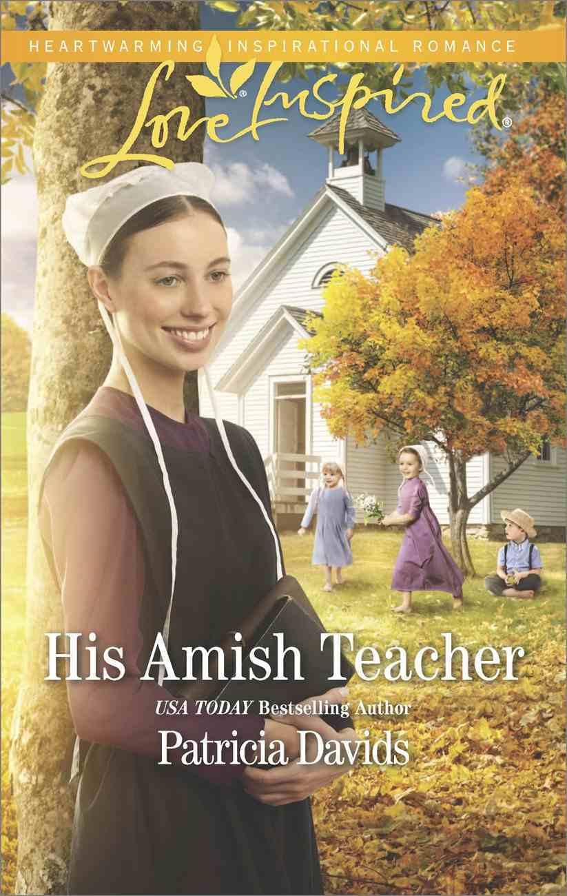 His Amish Teacher (Love Inspired Series) eBook