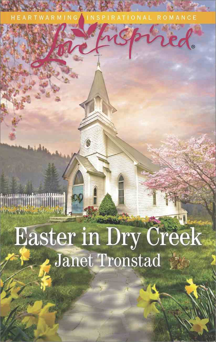 Easter in Dry Creek (Love Inspired Series) eBook