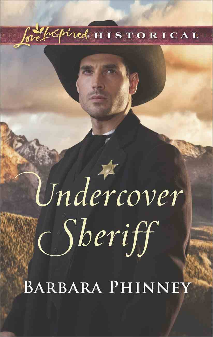 Undercover Sheriff (Love Inspired Series Historical) eBook