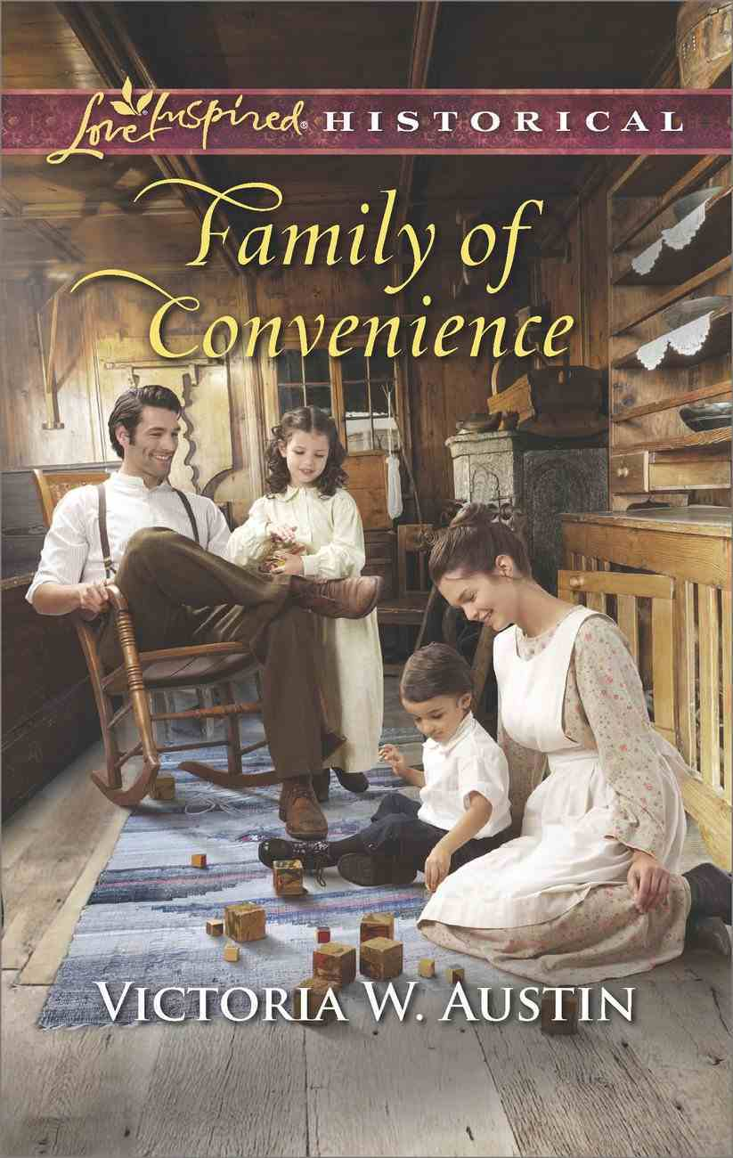 Family of Convenience (Love Inspired Historical Series) eBook