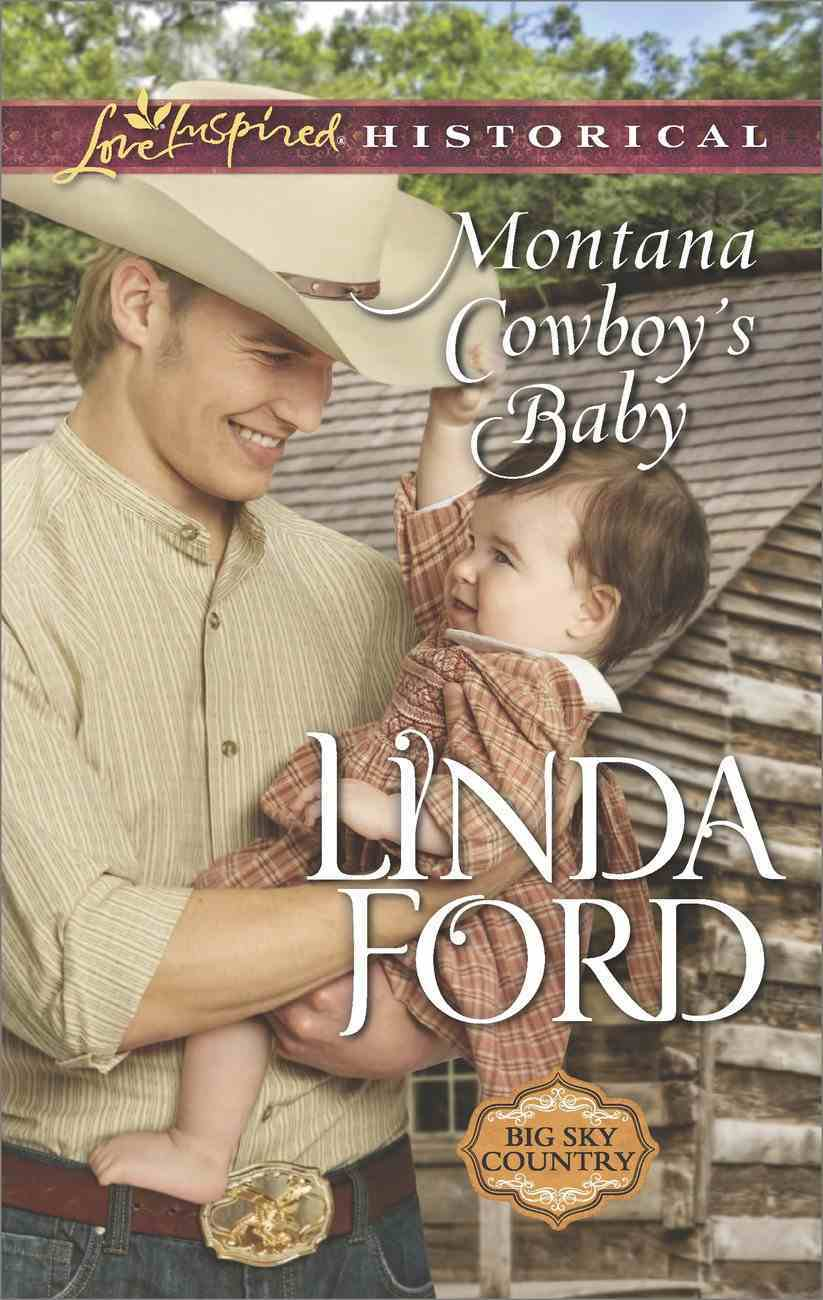 Montana Cowboy's Baby (Love Inspired Series Historical) eBook
