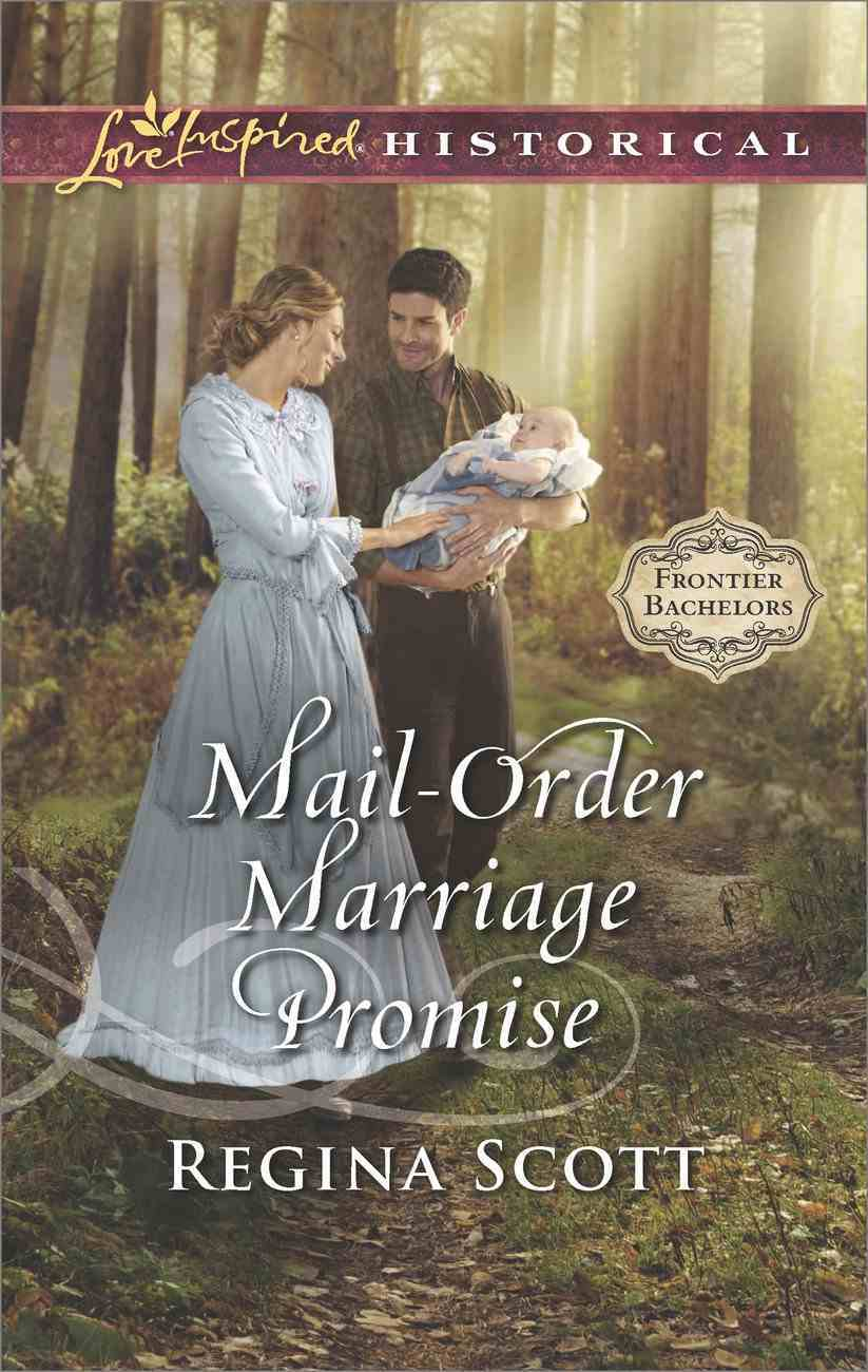 Mail-Order Marriage Promise (Love Inspired Series Historical) eBook