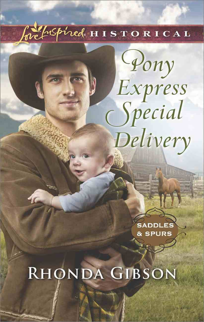 Pony Express Special Delivery (Love Inspired Historical Series) eBook