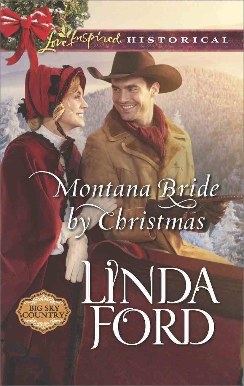 Montana Bride By Christmas (Love Inspired Series Historical) eBook