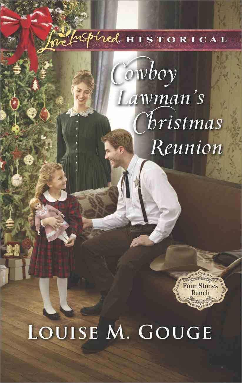 Cowboy Lawman's Christmas Reunion (Love Inspired Series Historical) eBook