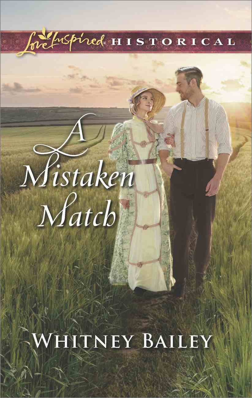 A Mistaken Match (Love Inspired Series Historical) eBook