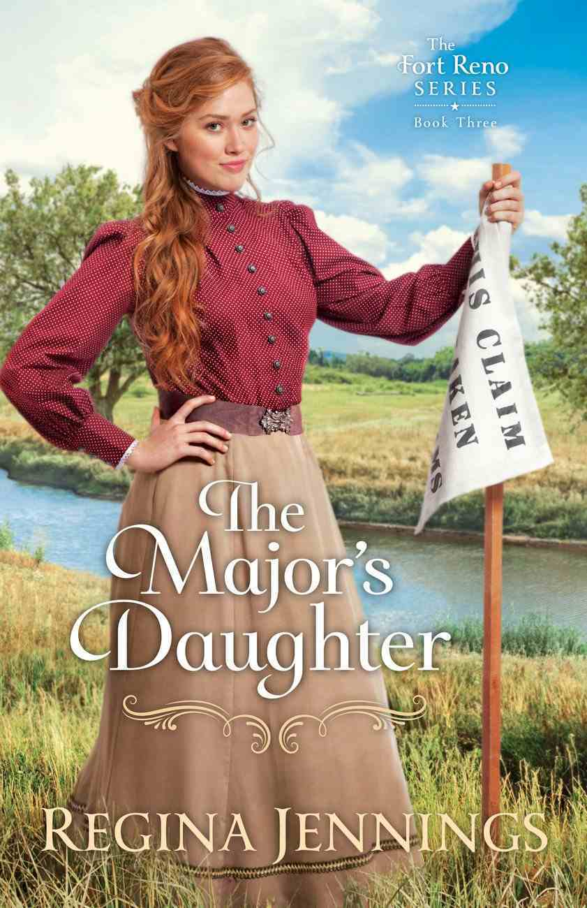 The Major's Daughter  (The Fort Reno Series Book #3) (#03 in Fort Reno Series) eBook