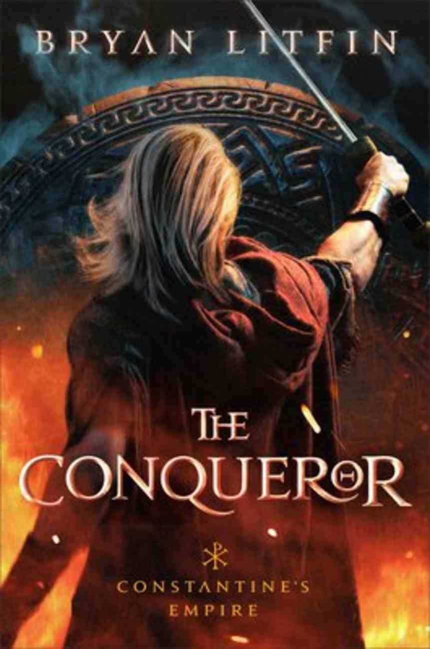 The Conqueror (#01 in Constantine's Empire Series) eBook