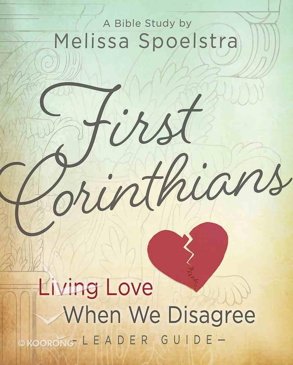 First Corinthians - Women's Bible Study Leader Guide eBook
