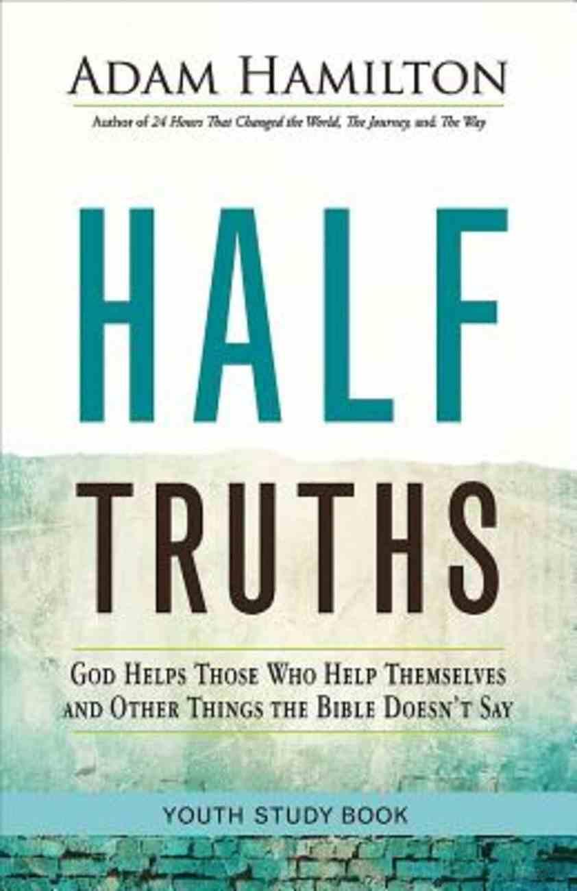 Half Truths Youth Study Book eBook