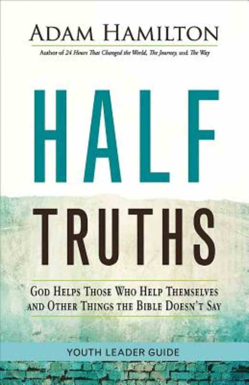 Half Truths Youth Leader Guide eBook