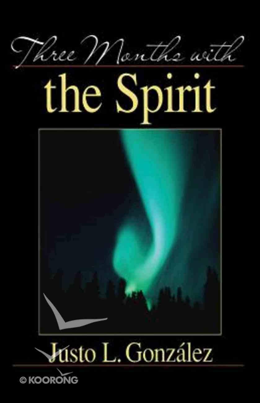 Three Months With the Spirit eBook