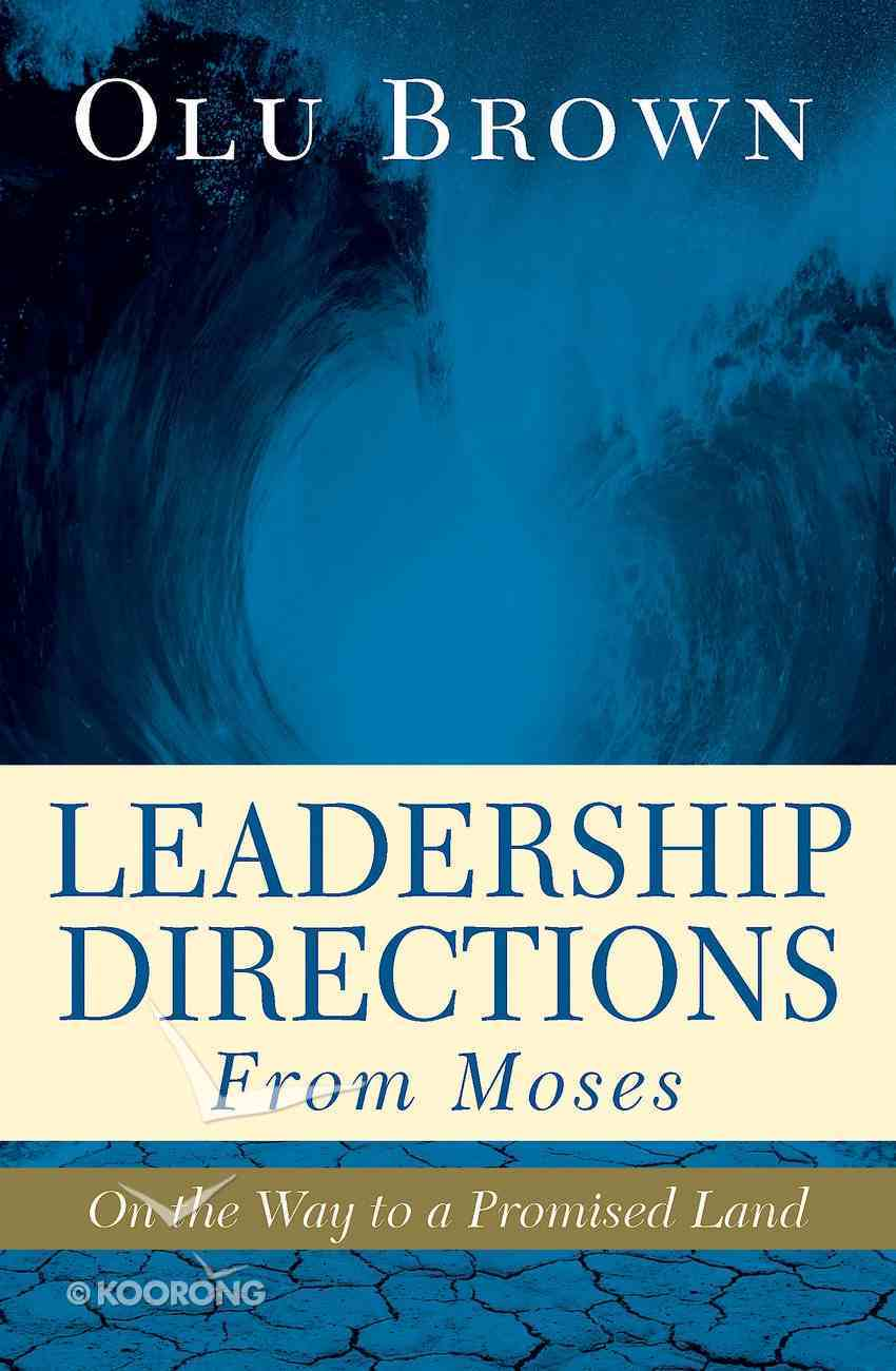 Leadership Directions From Moses eBook