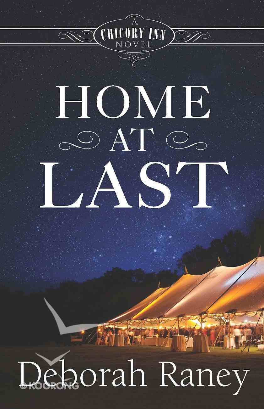 Home At Last (#05 in A Chicory Inn Novel Series) eBook