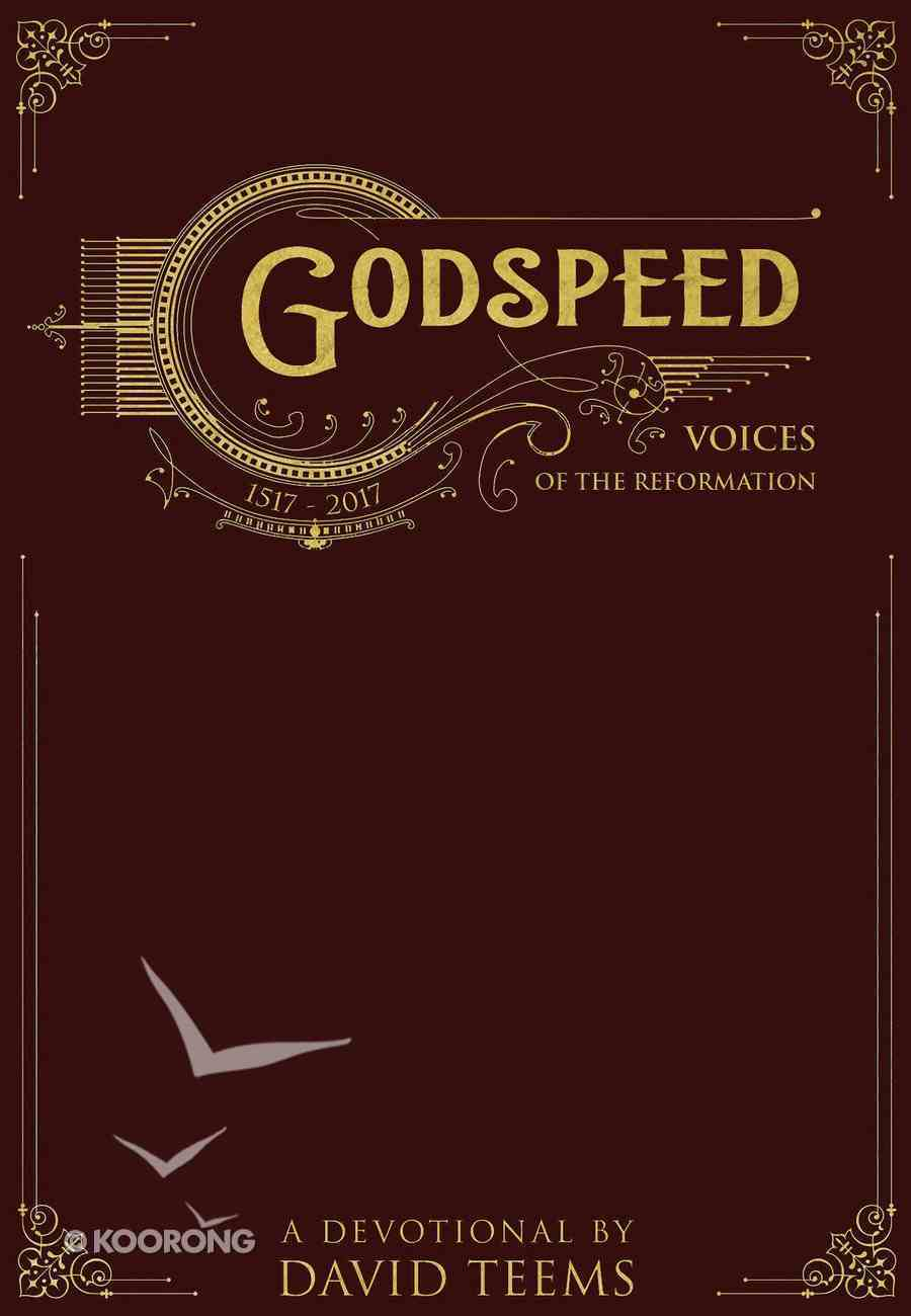 Godspeed: Voices of the Reformation eBook