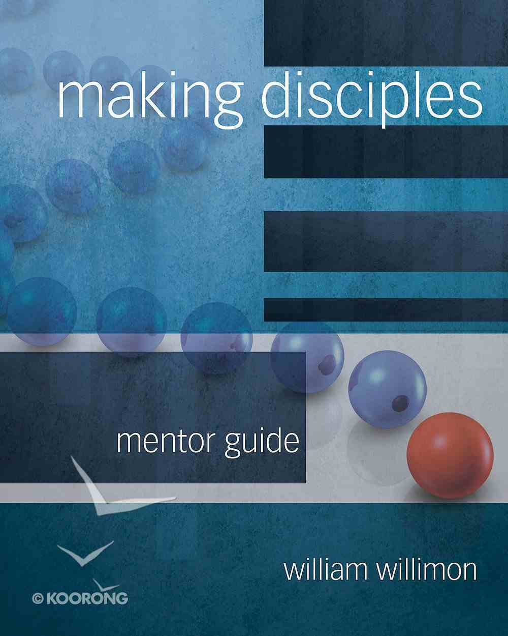 Making Disciples: Mentor Guide eBook