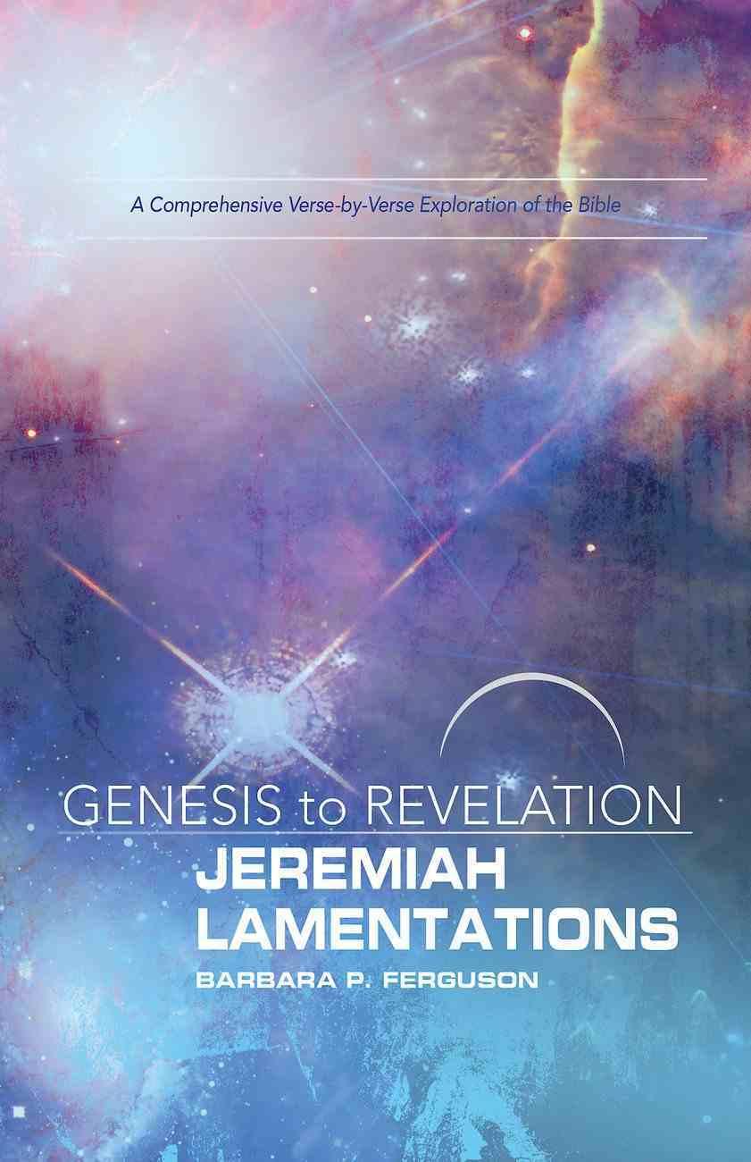 Jeremiah, Lamentations Participant Book (Genesis To Revelation Series) eBook