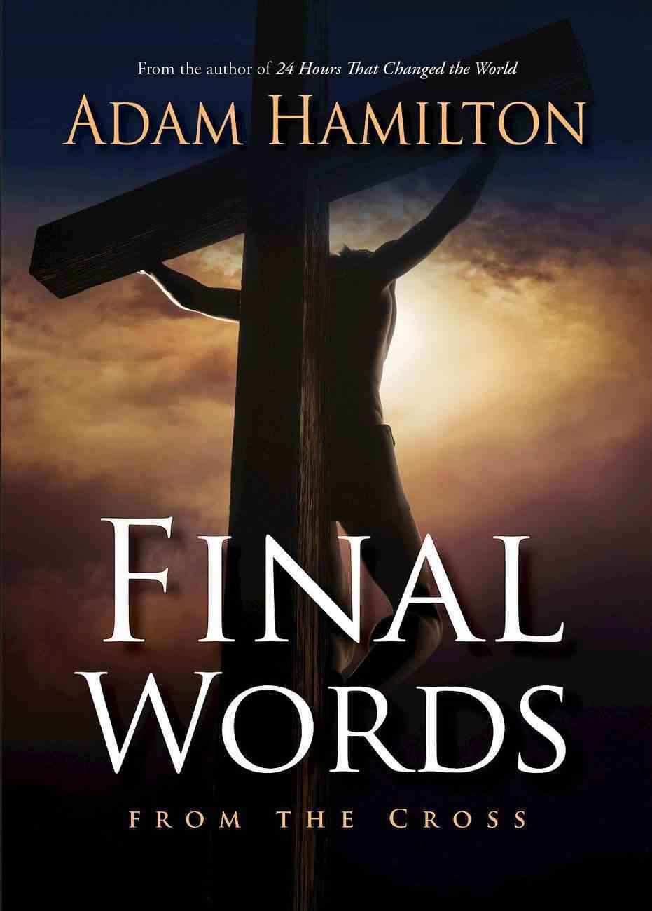 Final Words From the Cross eBook