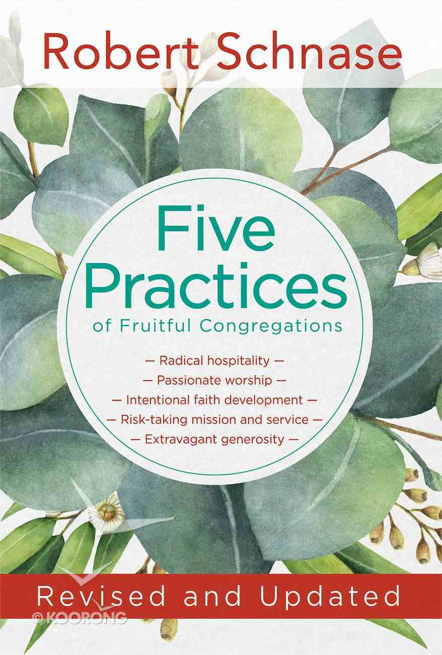 Revised and Updated (Five Practices Of Fruitful Series) eBook
