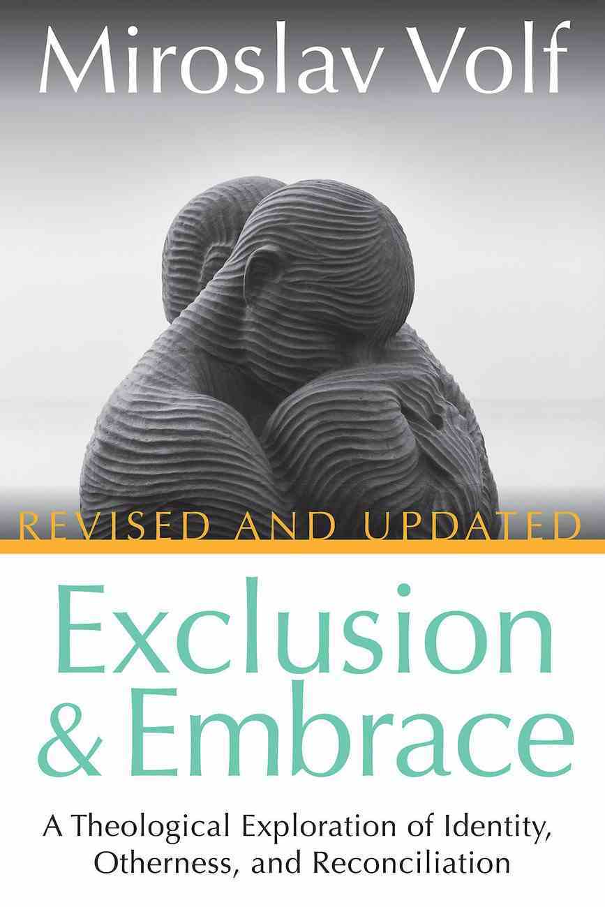 Exclusion and Embrace, Revised and Updated eBook