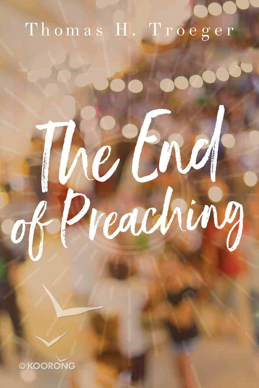 The End of Preaching eBook