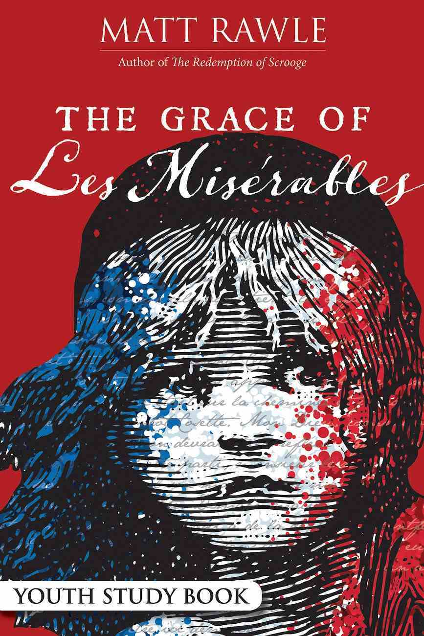 The Grace of Les Miserables Youth Study Book eBook