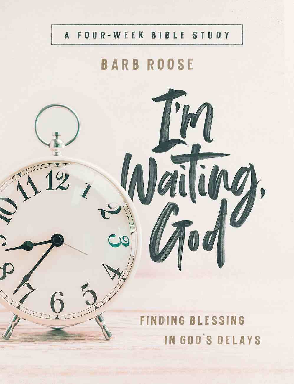 Im Waiting, God - Women's Bible Study Guide With Leader Helps eBook
