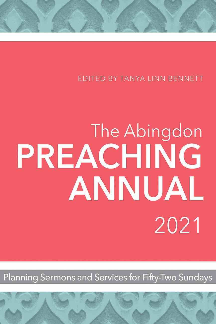 The Abingdon Preaching Annual 2021 eBook