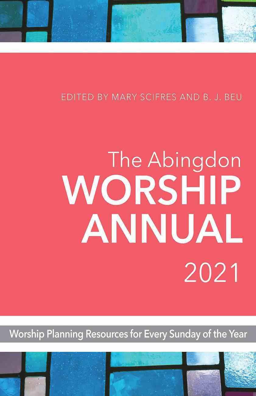 The Abingdon Worship Annual 2021 eBook