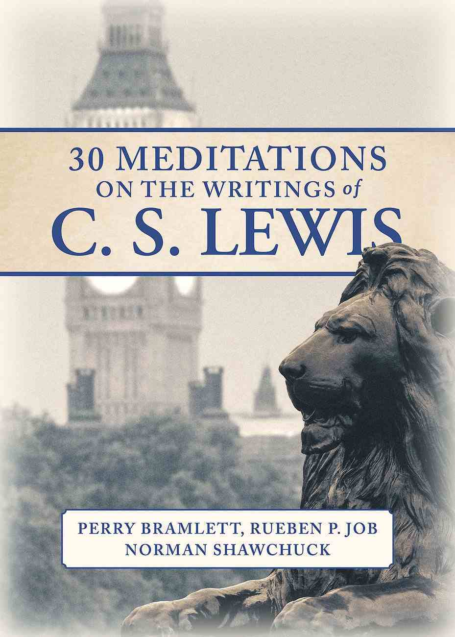 30 Meditations on the Writings of C.S. Lewis eBook
