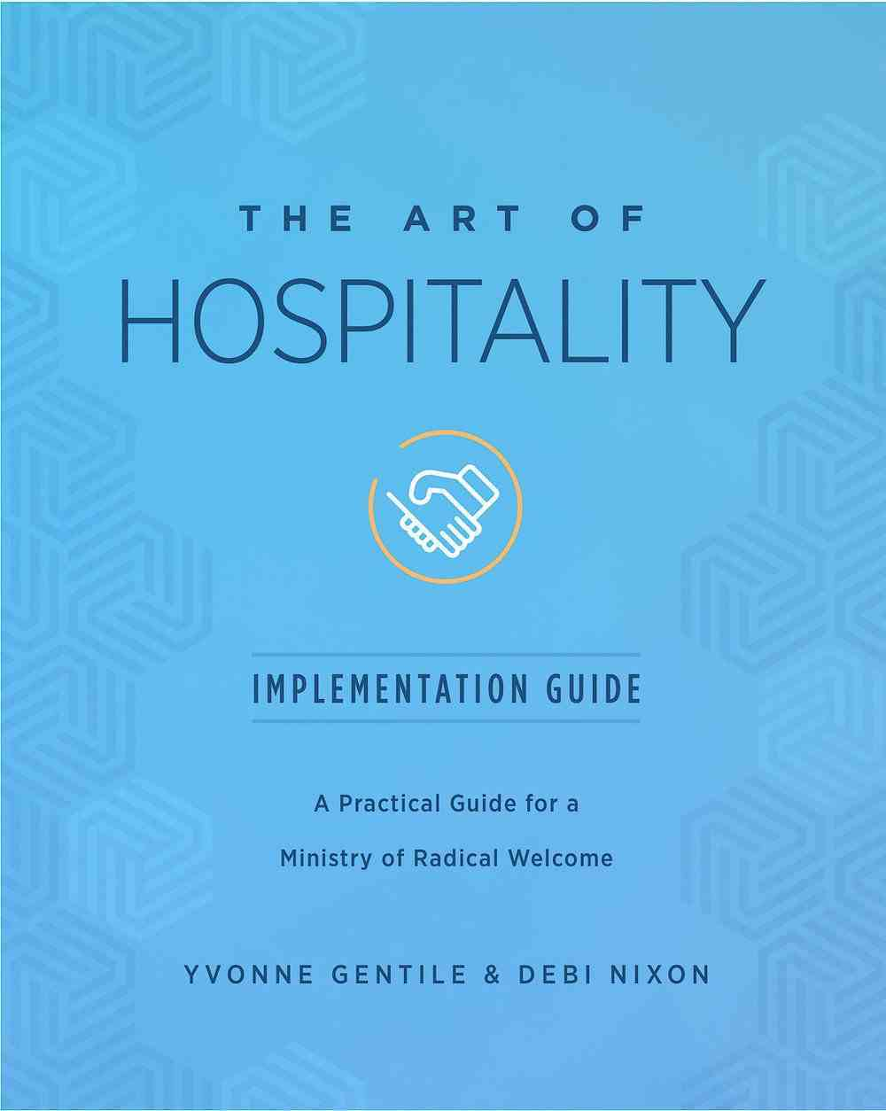 The Art of Hospitality Implementation Guide eBook