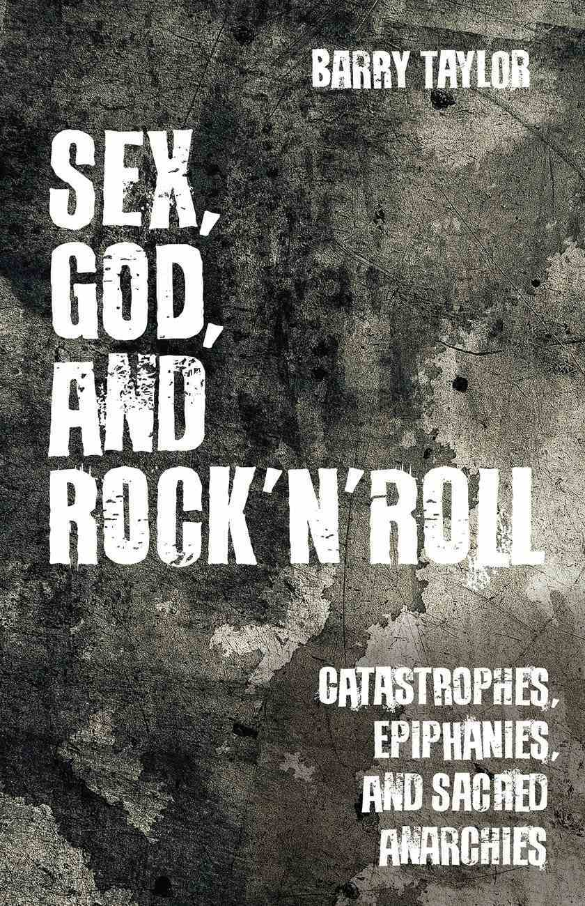 Sex, God, and Rock 'N' Roll eBook