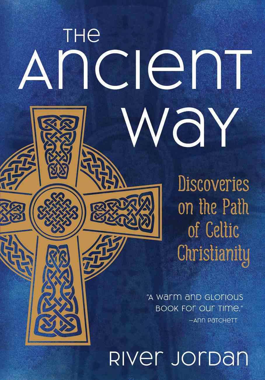 The Ancient Way eBook