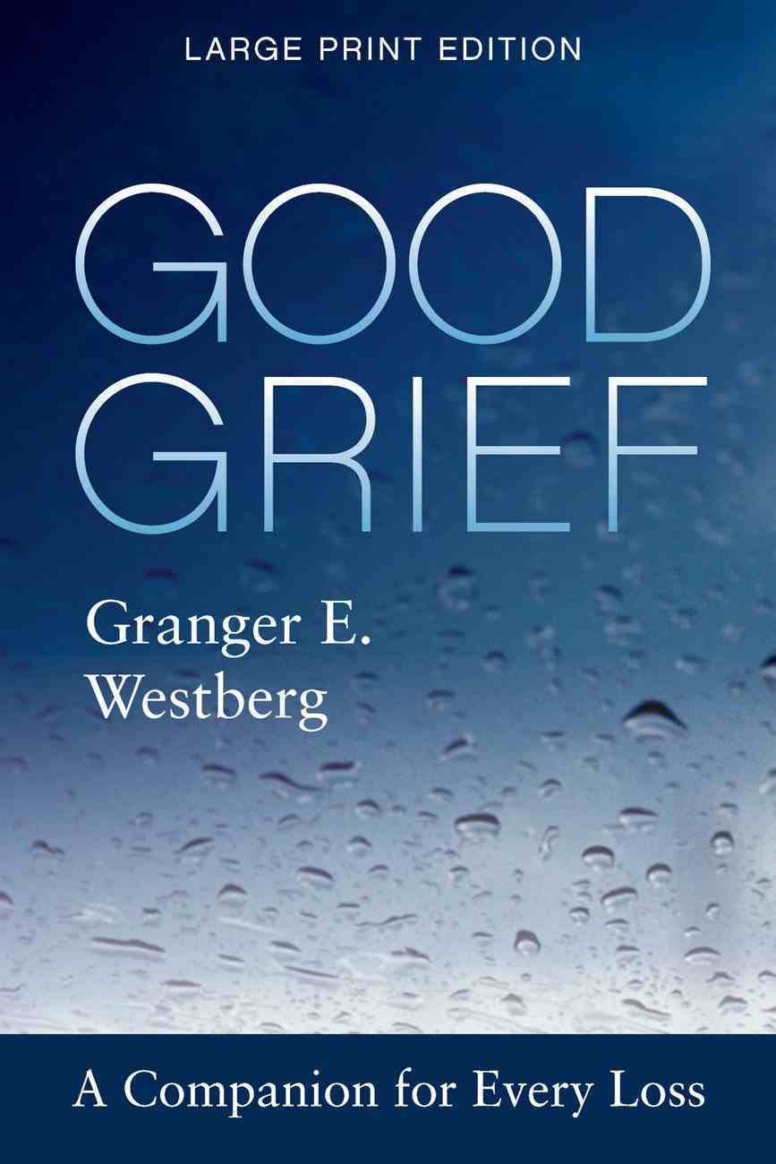 Good Grief: Large Print eBook