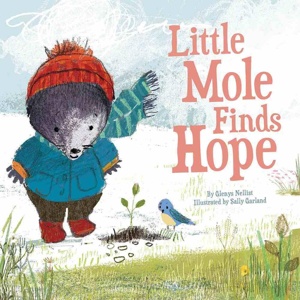 Little Mole Finds Hope eBook