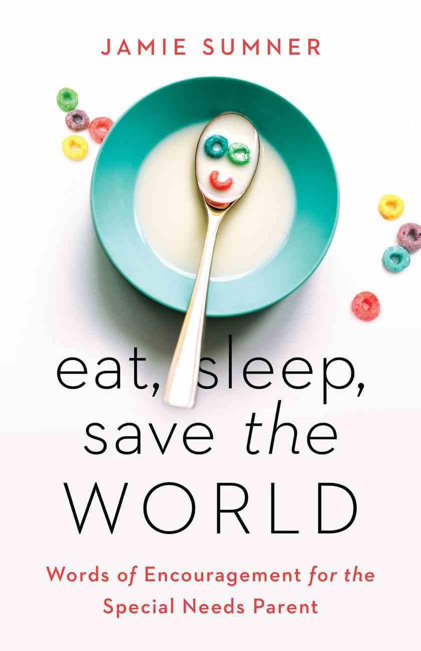 Eat, Sleep, Save the World eBook