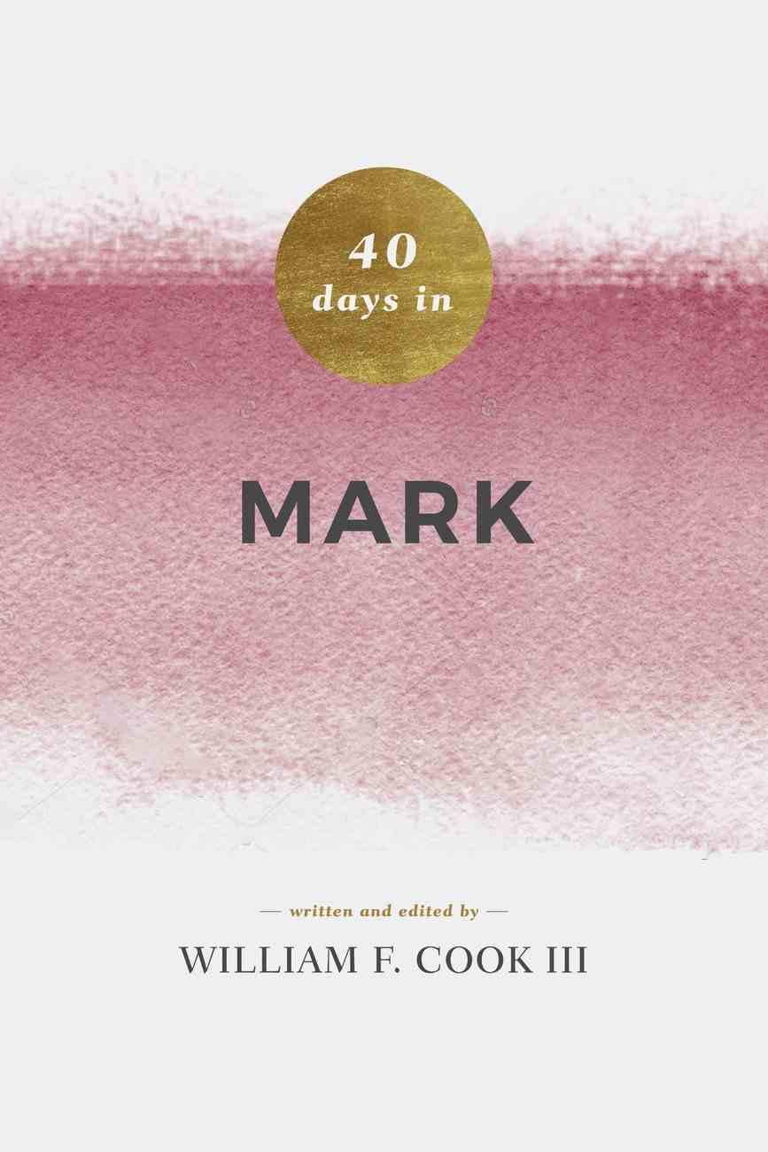 40 Days in Mark eBook