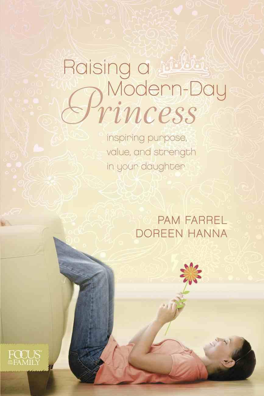 Raising a Modern Day Princess eBook