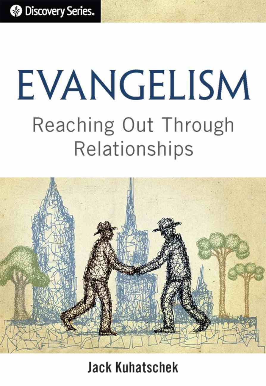 Evangelism: Reaching Out Through Relationships eBook