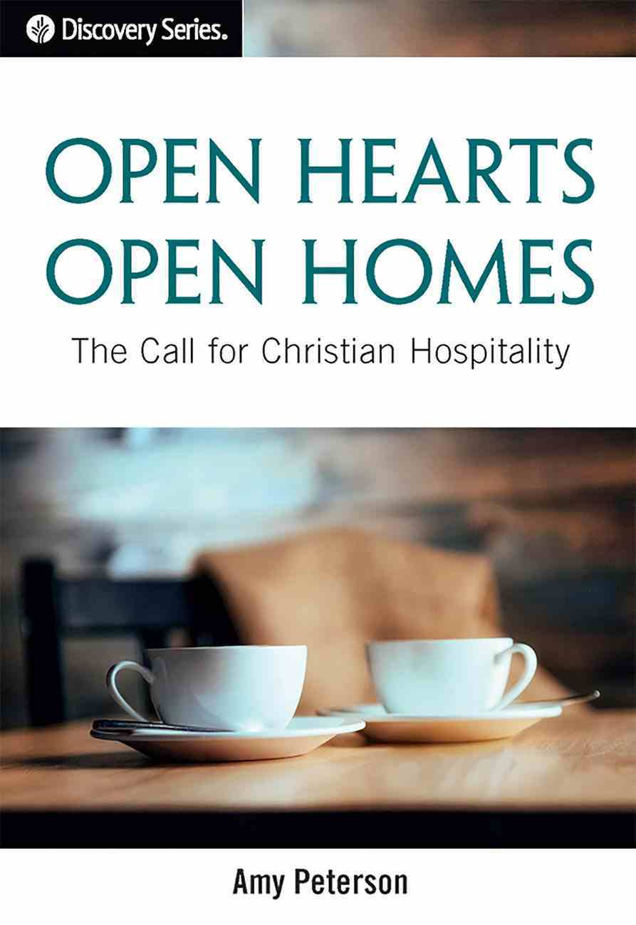 Open Hearts, Open Homes: The Call For Christian Hospitality eBook