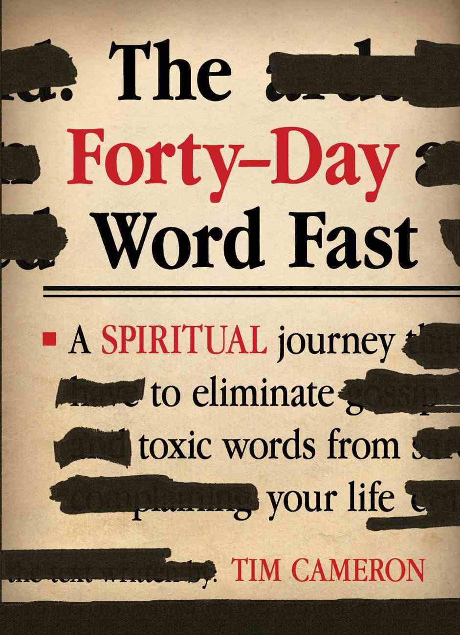 The Forty-Day Word Fast eBook