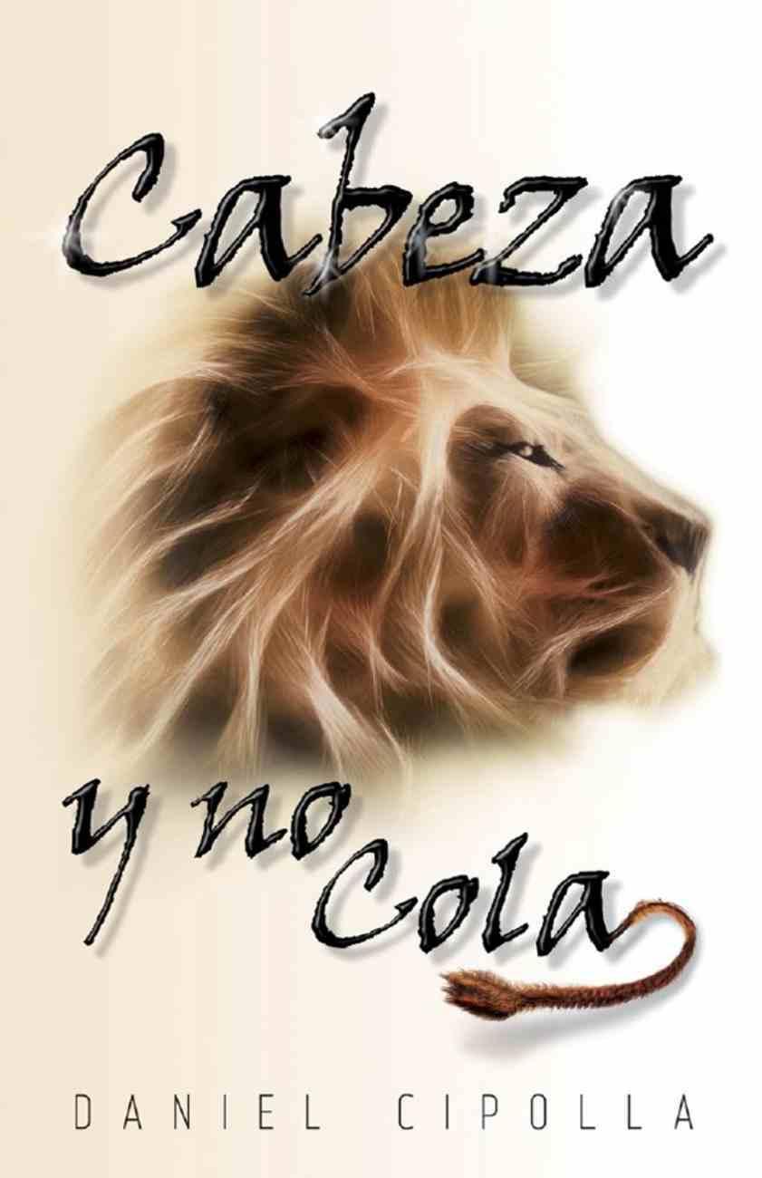 Cabeza Y No Cola eBook