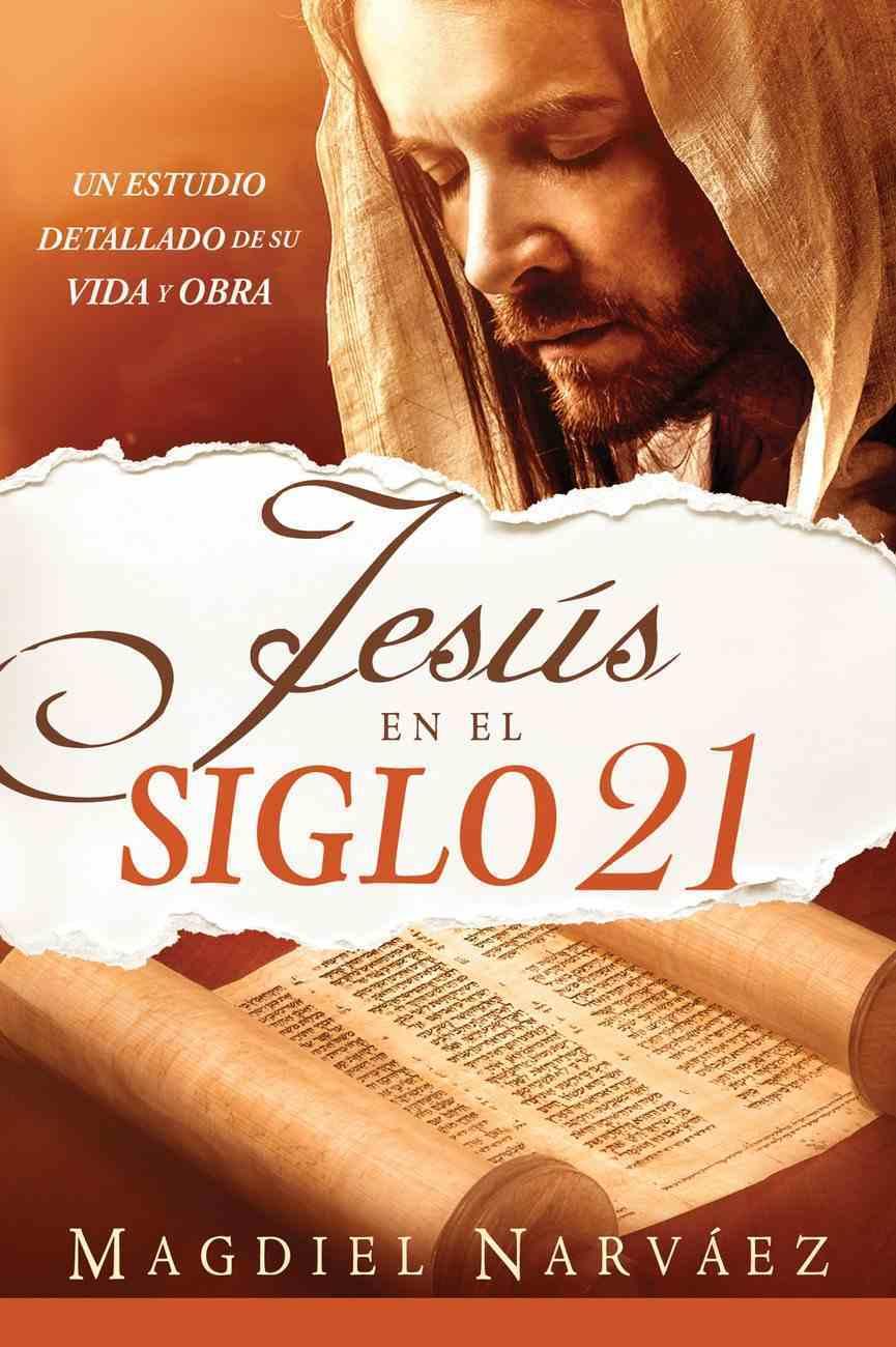 Jesus En El Siglo 21 (Jesus In The 21st Century) eBook