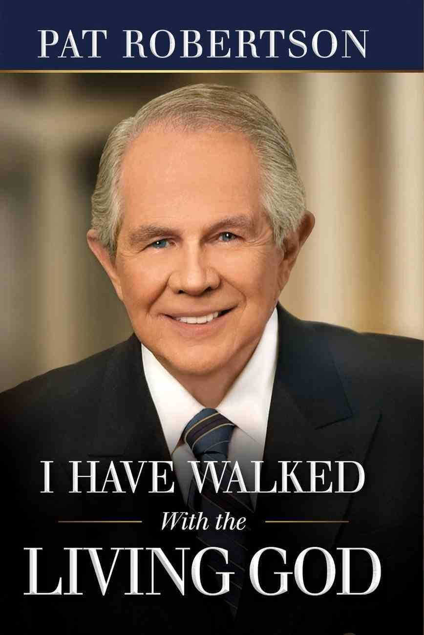 I Have Walked With the Living God eBook
