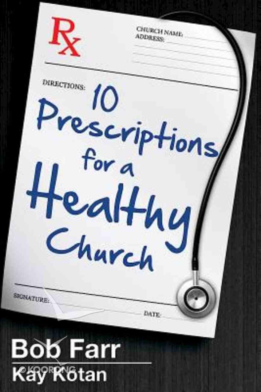 10 Prescriptions For a Healthy Church eBook