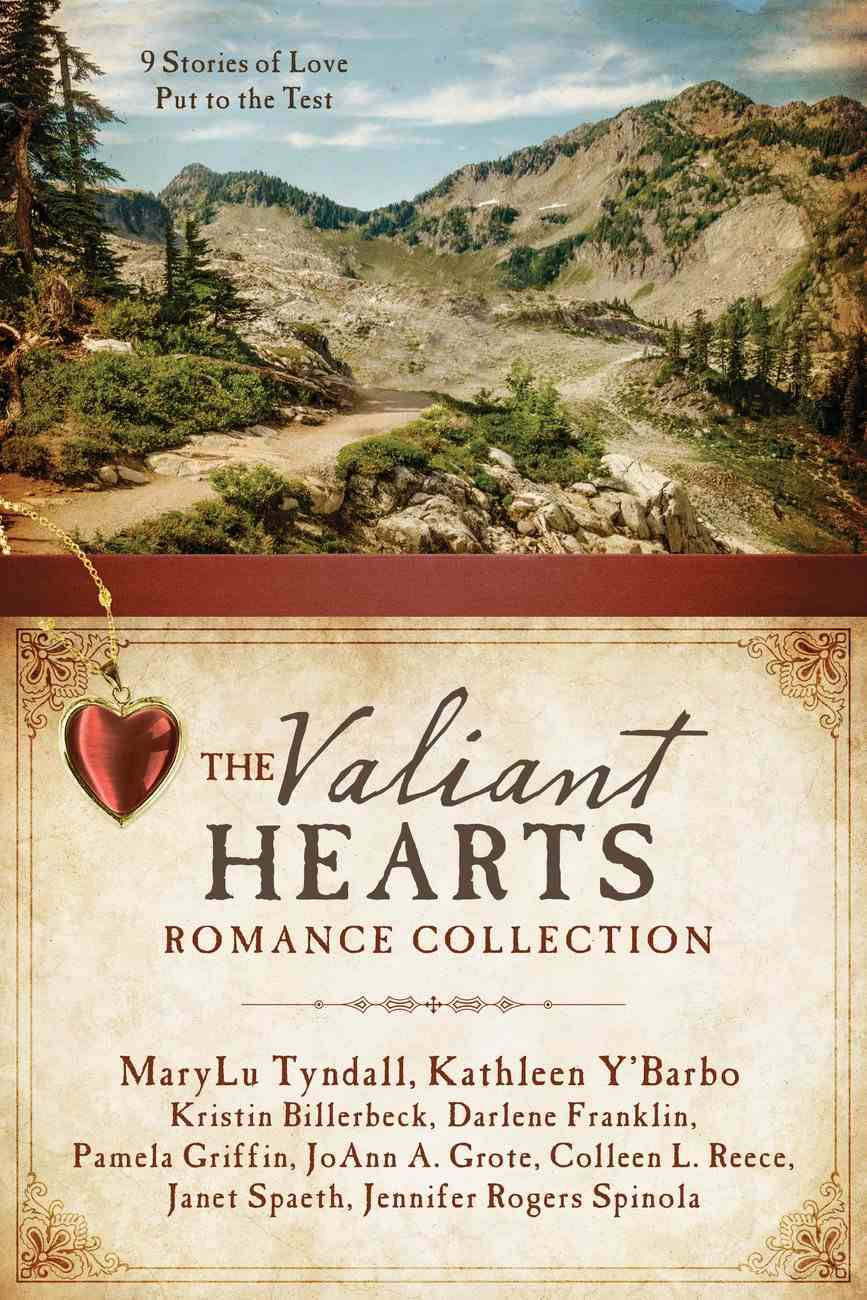 The Valiant Hearts Romance Collection eBook