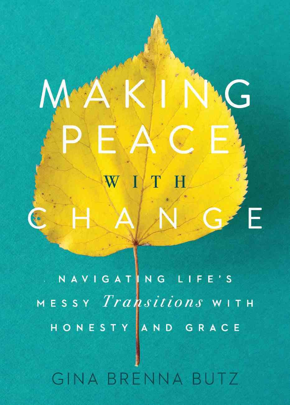 Making Peace With Change eBook